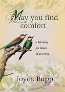 May You Find Comfort: A Blessing For Times of Grieving Booklet
