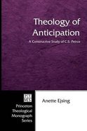 Theology of Anticipation Paperback