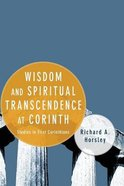Wisdom and Spiritual Transcendence At Corinth eBook
