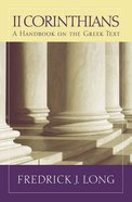 2 Corinthians a Handbook on the Greek Text (Baylor Handbook On The Greek New Testament Series)
