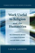 Work Useful to Religion and the Humanities eBook