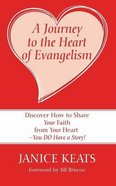 A Journey to the Heart of Evangelism eBook