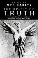 The Spirit of Truth Paperback