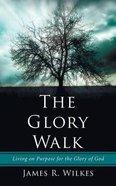 The Glory Walk Paperback