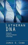 Lutheran DNA Paperback