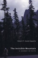 The Invisible Mountain Paperback