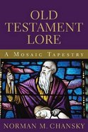 Old Testament Lore Paperback