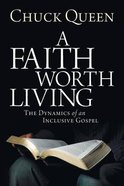 A Faith Worth Living Paperback