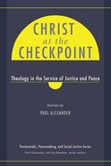 Christ At the Checkpoint Paperback