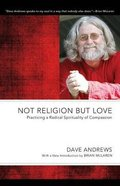 Not Religion But Love