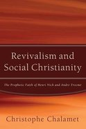 Revivalism and Social Christianity Paperback