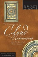 Complete Cloud of Unknowing, The: With the Letter of Privy Counsel (Paraclete Giants Series)