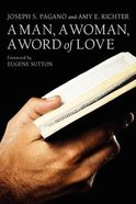 Man, a Woman, a Word of Love, a Paperback