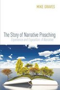 The Story of Narrative Preaching Paperback