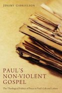 Paul's Non-Violent Gospel