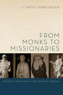 From Monks to Missionaries Paperback
