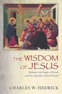 The Wisdom of Jesus Paperback
