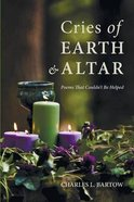 Cries of Earth and Altar Paperback