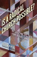 Is a Radical Church Possible? Paperback