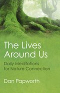 The Lives Around Us Paperback