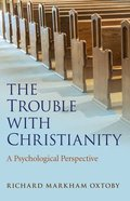 The Trouble With Christianity Paperback