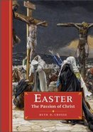 Easter: The Passion of Christ