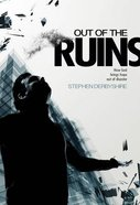 Out of the Ruins Paperback