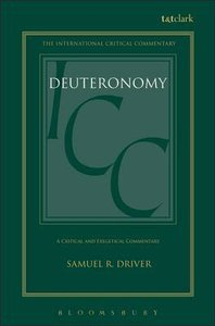 Deuteronomy (International Critical Commentary Series)