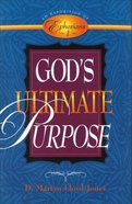 God's Ultimate Purpose Paperback