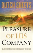 The Pleasure of His Company Hardback