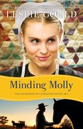 Cocl #03: Minding Molly (#03 in The Courtships Of Lancaster County Series) Paperback