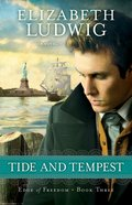 Tide and Tempest (#03 in Edge Of Freedom Series) Paperback