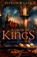 A Draw of Kings (#03 in The Staff And The Sword Series) Paperback