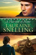 A Harvest of Hope (#02 in Song Of Blessing Series) Paperback