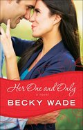 Her One and Only (#04 in Porter Family Novel Series) Paperback