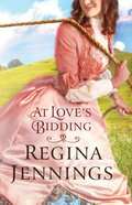 At Love's Bidding Paperback