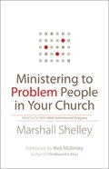 Ministering to Problem People in Your Church Paperback