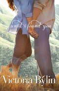 Until I Found You Paperback