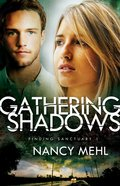 Gathering Shadows (#01 in Finding Sanctuary Series) Paperback