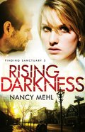 Rising Darkness (#03 in Finding Sanctuary Series) Paperback