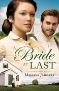 A Bride At Last (#03 in Unexpected Brides Series) Paperback