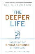 The Deeper Life Paperback