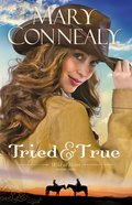 Tried and True (#01 in Wild At Heart Series)