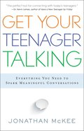 Get Your Teenager Talking Paperback