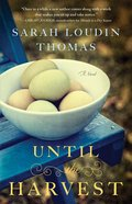 Until the Harvest (#02 in Appalachian Blessings Series) Paperback