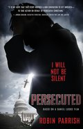 Persecuted: I Will Not Be Silent Hardback