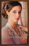 Love Transformed (Large Print) (#03 in Sapphire Brides Series) Paperback