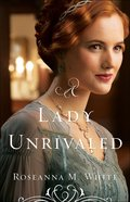 A Lady Unrivaled (#03 in Ladies Of The Manor Series) Paperback