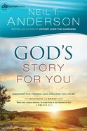 God's Story For You : Discover the Person God Created You to Be (Bible Story) (#01 in Victory Series) Paperback