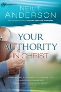 Your Authority in Christ (#07 in Victory Series) Paperback